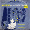 "Scholastic Records ""Georgie And The Noisy Ghost"" (1980)"