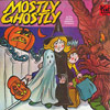 "Kid Stuff Repertory Company ""Mostly Ghostly"" (Kid Stuff, KS032, 1977)"