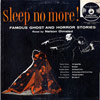 "Nelson Olmsted ""Sleep No More! Famous Ghost and Horror Stories"" (Vanguard, 9008, 1956)"