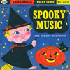 "Columbia Playtime Records ""Spooky Music For Spooky Occasions"" (Playtime, 412, 1950)"