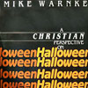 "Mike Warnke ""A Christian Perspective On Halloween"" (1979)"